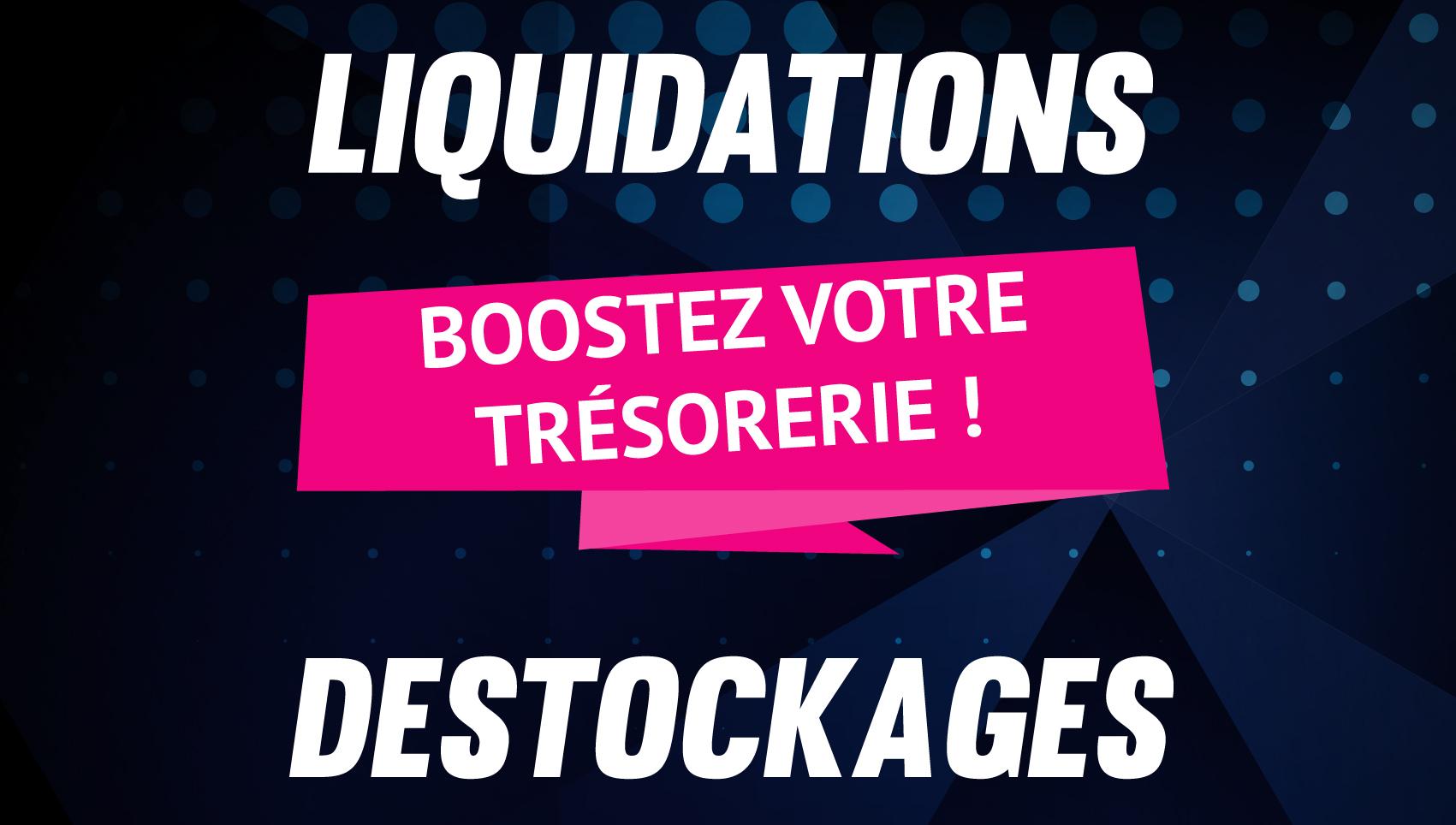 liquidation destockage
